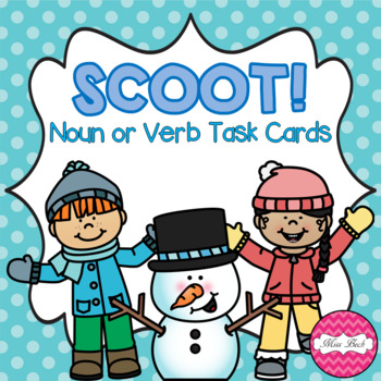 SCOOT! Winter Themed Noun or Verb Task Cards