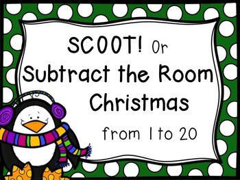 SCOOT! or Subtract the Room Christmas from 1-20