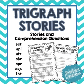 Trigraph Stories - Reading Comprehension Passages - scr, s