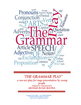 """SCRIPT: """"The Grammar Play"""", a 1-act play for production by"""