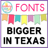 SD BIGGER IN TEXAS Font