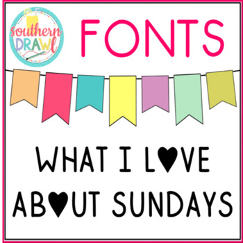 SD What I Love About Sundays Font