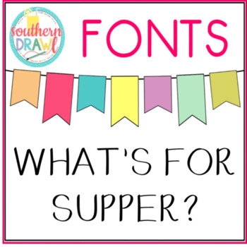 SD What's For Supper? Font