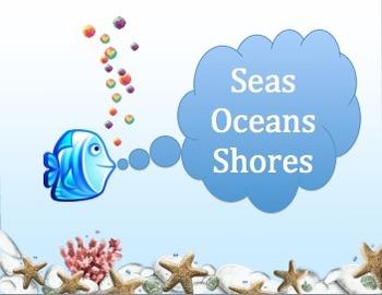 SEAS, OCEANS, SHORES: K-5