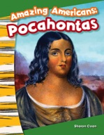 Amazing Americans: Pocahontas