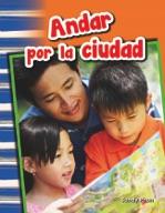 Andar por la ciudad (Getting Around Town) (Spanish Version)
