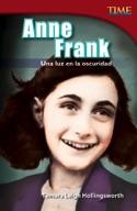 Anne Frank: Una luz en la oscuridad (Anne Frank: A Light i