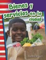 Bienes y servicios en la ciudad (Goods and Services Around