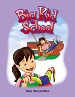 Big Kid School