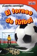 ¡Cuenta conmigo! El torneo de fútbol (Count Me In! Soccer