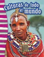 Culturas de todo el mundo (Cultures Around the World) (Spa