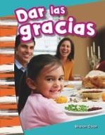 Dar las gracias (Giving Thanks) (Spanish Version)