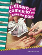 El dinero y el comercio en nuestro país (Money and Trade i
