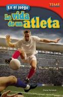 En el juego: La vida de un atleta (In the Game: An Athlete