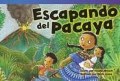 Escapando del Pacaya (Escape from Pacaya)