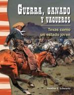 Guerra, ganado y vaqueros (War, Cattle, and Cowboys) (Span