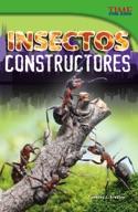 Insectos constructores (Bug Builders) (Spanish Version)