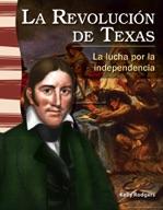La revolución de Texas (The Texas Revolution) (Spanish Version)
