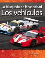 La búsqueda de la velocidad: Los vehículos (The Quest for
