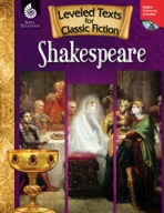 Leveled Texts for Classic Fiction: Shakespeare