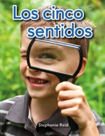 Los cinco sentidos (Five Senses) (Spanish Version)