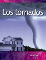 Los tornados (Tornadoes) (Spanish Version)