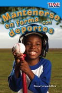 Mantenerse en forma con deportes (Keeping Fit with Sports)