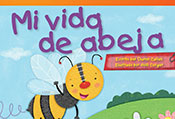 Mi vida de abeja (My Life as a Bee)