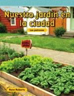 Nuestro jardín en la ciudad (Our Garden in the City) (Span