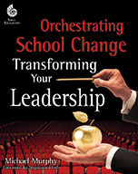 Orchestrating School Change