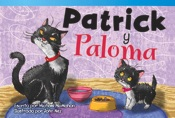 Patrick y Paloma (Patrick and Paloma)