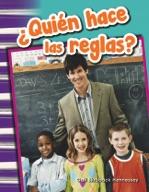 ¿Quién hace las reglas? (Who Makes the Rules?) (Spanish Version)