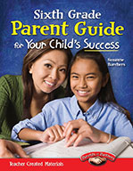 Sixth Grade Parent Guide for Your Child's Success