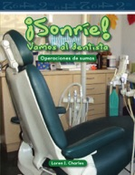¡Sonríe! Vamos al dentista (Smile! A Trip to the Dentist)