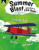 Summer Blast: Getting Ready for Fifth Grade