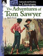 The Adventures of Tom Sawyer: An Instructional Guide for L