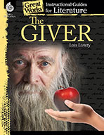 The Giver: An Instructional Guide for Literature