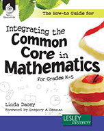 The How-to Guide for Integrating the Common Core in Mathem