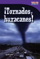 ¡Tornados y huracanes! (Tornadoes and Hurricanes!) (Spanis
