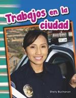 Trabajos en la ciudad (Jobs Around Town) (Spanish Version)