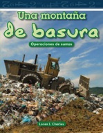 Una montaña de basura (A Mountain of Trash) (Spanish Version)