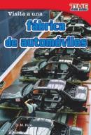 Visita a una fábrica de automóviles (A Visit to a Car Fact