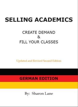 SELLING ACADEMICS - German Edition:  Increase Enrollment /