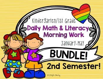 SEMESTER 2! Daily Literacy & Math Morning Work {Kinder & 1