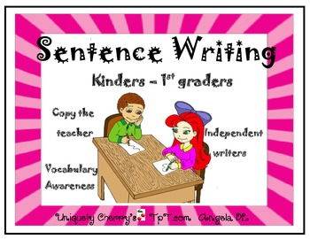 SENTENCE WRITING * KINDERS-1ST GRADE