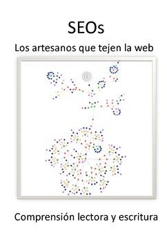 SEOs: Los artesanos que tejen la web. Spanish reading comp