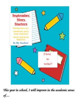 September Story Starters:  Writing Ideas for Bell Work/ Da