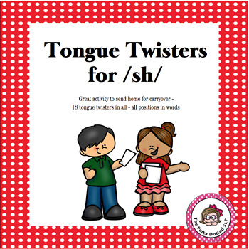 SH Tongue Twisters for Carryover