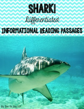 SHARK! {Differentiated Reading Passages & Questions}
