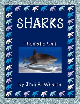 SHARKS!  Research, Writing, Thematic Pack